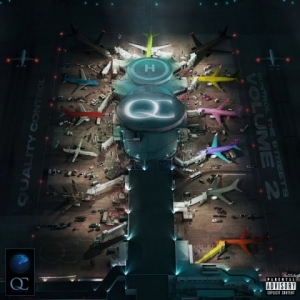 Control the Streets, Vol. 2 BY Quality Control X Takeoff